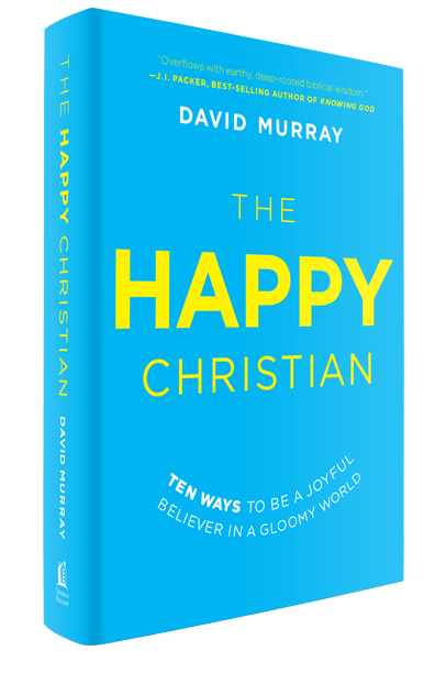 "June 24, 2015 ISI Radio Show with Dr. David Murray on his new book ""The Happy Christian: Ten Ways to be a Joyful Believer in a Gloomy World"""