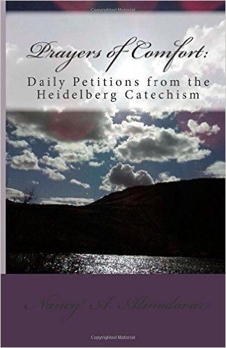 "July 9, 2015 ISI Radio Show with Nancy Almodovar on her book ""Prayers of Comfort: Daily Petitions from the Heidelberg Catechism"""