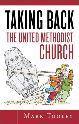 TAKING BACK the UNITED METHODIST CHURCH